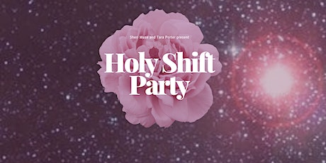 Holy Shift Party tickets