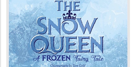 Sensory Friendly Ballet of The Snow Queen, a Frozen Fairy Tale. tickets