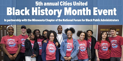 Cities United Presents the 5th Annual Black History Month Event 2020