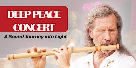 DEEP PEACE CONCERT: Sound Journey into Light tickets