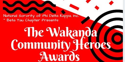 The Wakanda Community Heroes Awards