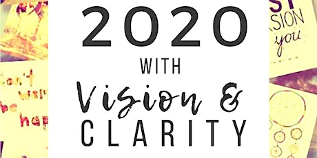Creating Vision & Clarity in 2020 tickets