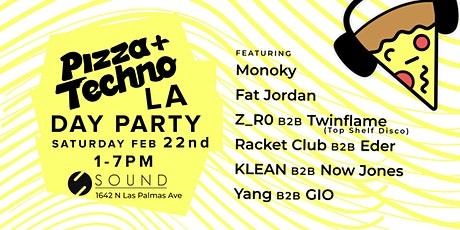 Pizza & Techno LA Debut at Sound 2.22.20 tickets