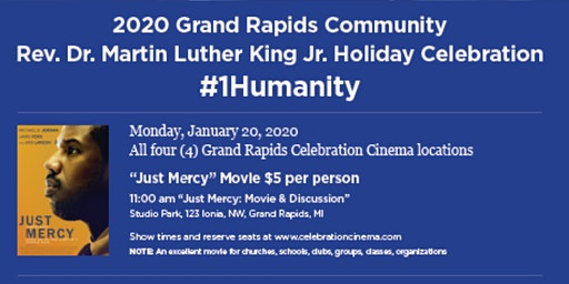"""""""JUST MERCY"""" Film & Panel Discussion -REV DR MARTIN LUTHER KING CELEBRATION"""