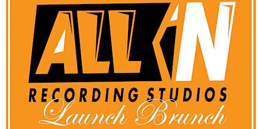 All In Recording Studios Launch Brunch