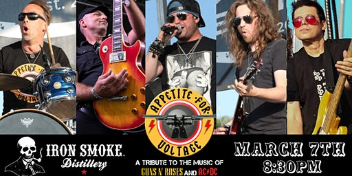Appetite For Voltage at Iron Smoke March 7!  Guns n Roses AC/DC Tribute