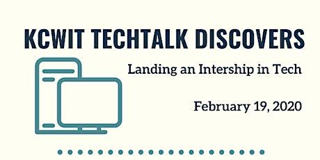 KCWiT TechTalk Discovers: Landing an Internship in Tech tickets