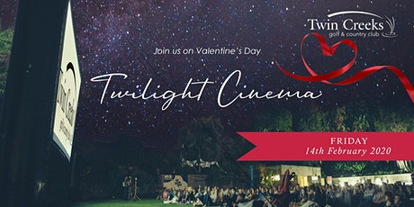 Twin Creeks Twilight Cinema – Valentine's Day 2020 tickets