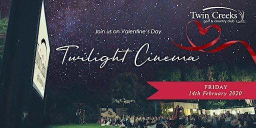 Twin Creeks Twilight Cinema – Valentine's Day 2020