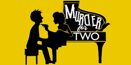 Murder for Two - Opening tickets