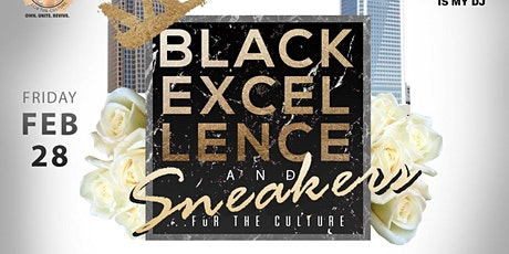 ★-★ BLACK EXCELLENCE & SNEAKERS ★-★ Tournament Weekend   Fri, Feb 28 tickets