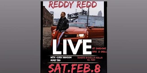 Reddy Redd Live @ Shadows