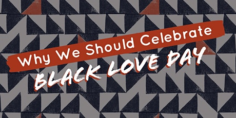 Why We Should Celebrate Black Love Day tickets