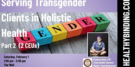 Serving Transgender Clients in Holistic Health - Part 1