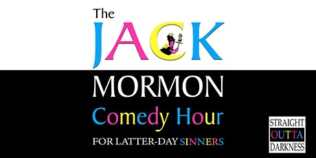 The Jack Mormon Comedy Hour tickets