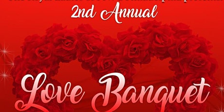 Second Annual Love Banquet tickets
