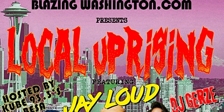 Local Uprising Featuring Jay Loud tickets