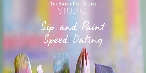 Sip and Paint Speed Dating