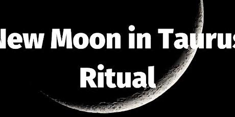 New Moon in Taurus Ritual tickets