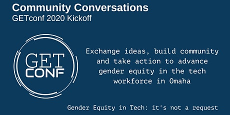 GETconf Community Conversations   2020 Kickoff Event tickets