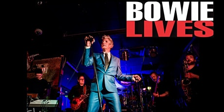 Bowie Lives - The Bowie Experience tickets
