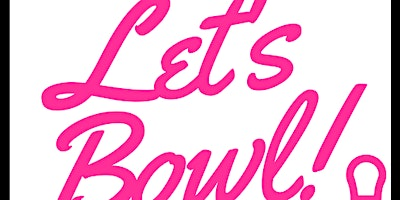 Curves for a Cause Bowl-A-Thon
