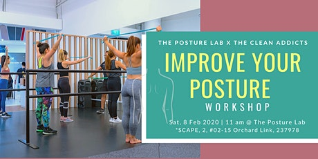 Improve Your Posture Workshop by Posture Lab & The Clean Addicts tickets