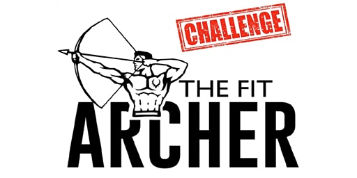 The Fit Archer Challenge 002