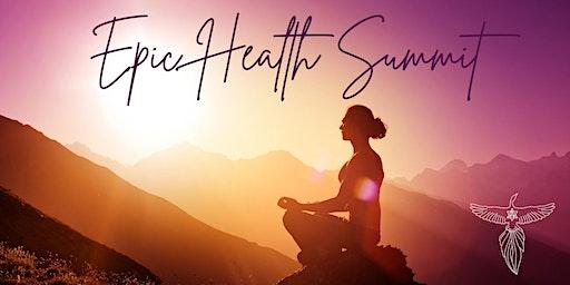 EPIC HEALTH SUMMIT