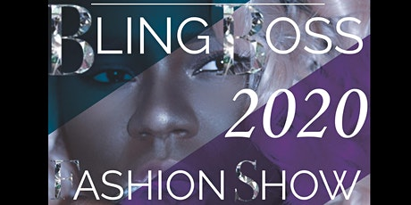 Bling Boss 2020 Fashion Show tickets