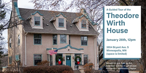 A Guided Tour of the Theodore Wirth House