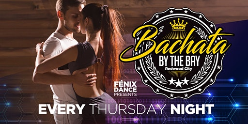 Bachata By The Bay Thursdays, Bachata Dance Classes & Party