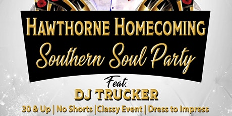 Hawthorne Homecoming Southern Soul Party With DJ Trucker Live tickets
