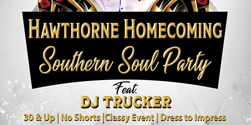 Hawthorne Homecoming Southern Soul Party With DJ Trucker Live