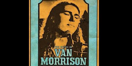 The Music of Van Morrison - Presented by Matt Weidinger tickets