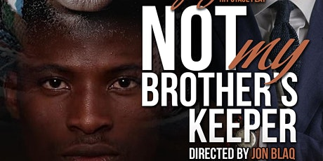 Stage Play NOT My Brother's Keeper-Leesburg tickets
