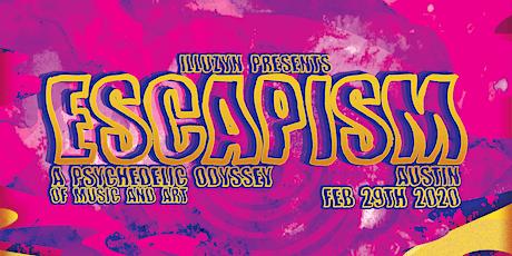 ESCAPISM Austin tickets