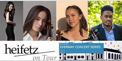 Heifetz on Tour at The Evermay Concert Series, Washington, DC