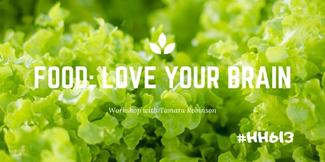 HH613 Food: Love Your Brain tickets
