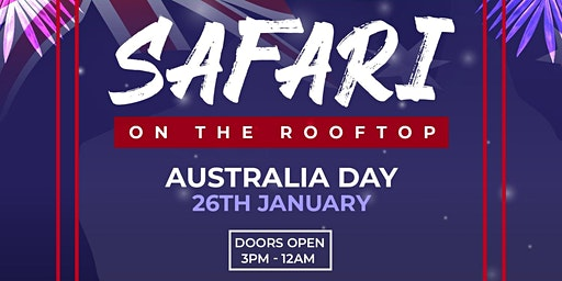Safari On The Rooftop | Australia Day