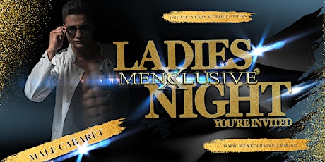 MenXclusive Ladies Night Out - Melbourne 25 APR tickets