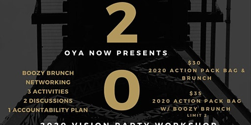OYA NOW 2020 Vision Party Workshop