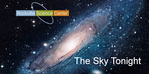 Rockville Science Center Presents: The Sky Tonight