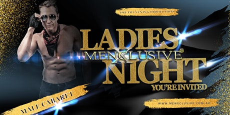 MenXclusive Ladies Night Out - Melbourne 9 MAY tickets
