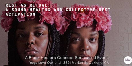 Rest as Ritual: A Sound Healing and Collective Rest Activation tickets