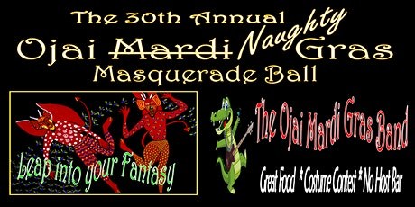 The 30th Annual Ojai Naughty Gras: Leap into your Fantasy tickets