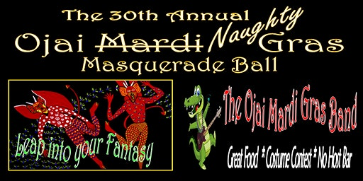 The 30th Annual Ojai Naughty Gras: Leap into your Fantasy