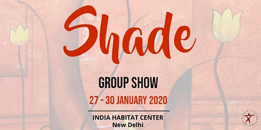 Shade - Group Art Exhibition