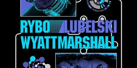 Rose Entertainment: Percomaniacs (RYBO, Lubelski, Wyatt Marshall) tickets