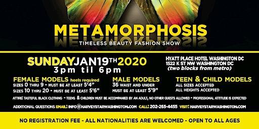 METAMORPHOSIS TIMELESS BEAUTY OPEN MODEL CASTING  ON SUNDAY JANUARY 19TH